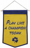 "Notre Dame Fighting Irish ""Play Like A Champion Today"" Wool 12""x18"" Mini Banner"