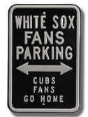 Chicago White Sox Cubs Go Home Parking Sign