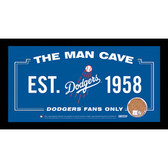 Los Angeles Dodgers Man Cave Sign With Authentic Game-Used Dirt Framed 6x12 (MLB Authenticated)