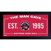 Toronto Raptors Man Cave Sign 10x20 Framed Photo