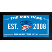 Oklahoma City Thunder Man Cave Sign 6x12 Framed Photo