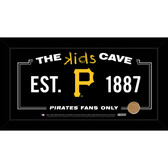 Pittsburgh Pirates 6x12 Kids Cave Sign with Game Used Dirt from PNC Park