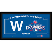 "Chicago Cubs ""The W"" 2016 World Series Champions Framed 10x20 I Witnessed History"