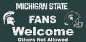 Michigan State Spartans Wood Sign - Fans Welcome 12x6