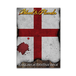 Blood and Plunder: English Activation Deck