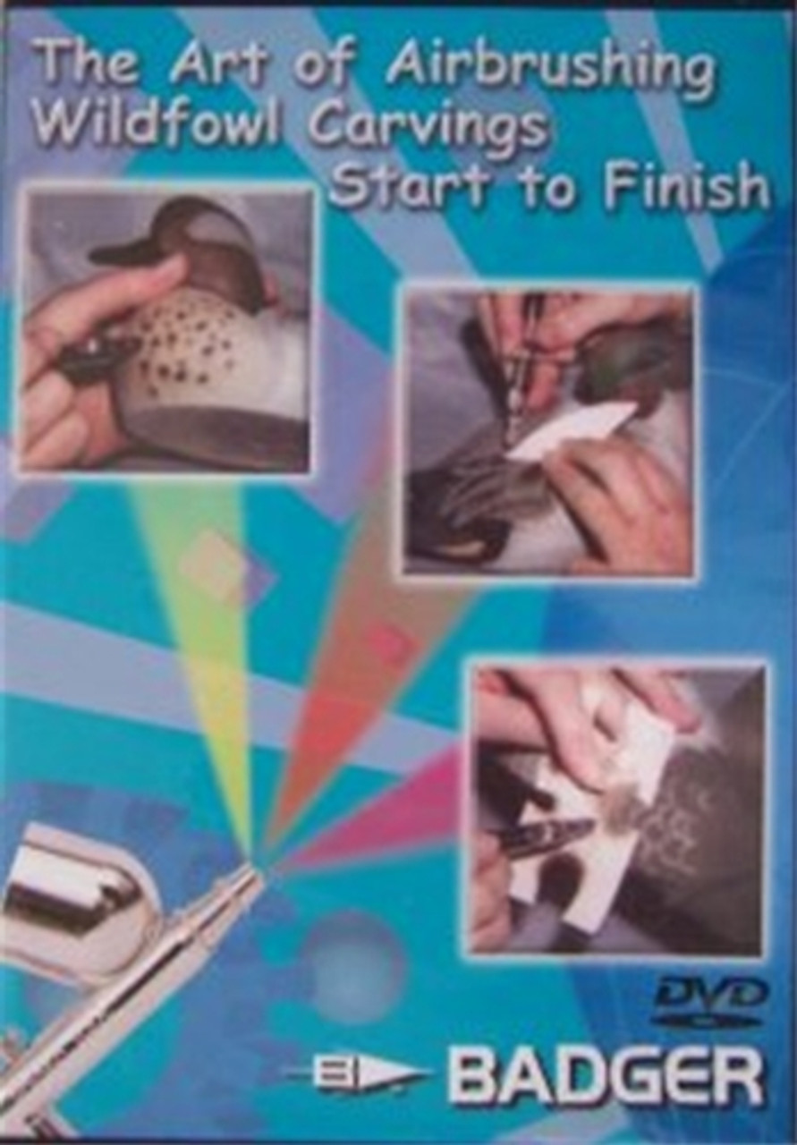 The art of airbrushing wildfowl carvings start to finish dvd