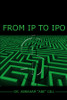 From IP to IPO