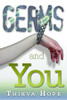 Germs and You