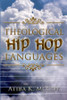 Theological Hip Hop Languages