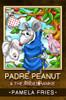 Padre Peanut & the Angel Hankie