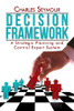 Decision Framework: A Strategic Planning and Control Expert System