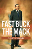 Fast Buck the Mack