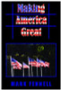 Making America Great by  Mark Fennell
