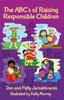 The ABC's of Raising Responsible Children (PB)