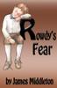 Rowdy's Fear