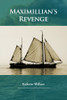 Maximillian's Revenge