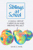 Siblings at School: A Small Group Curriculum and Writing Project