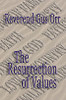 The Resurrection of Values by Rev. Gus Orr