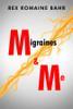 Migraines & Me