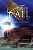The Call: To Follow Jesus Christ