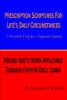 Prescription Scriptures for Life's Daily Circumstances