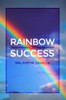 Rainbow of Success