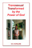 Transsexual Transformed by the Power of God