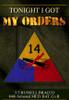 Tonight I Got My Orders
