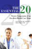 The Essential 20: Twenty Components of an Excellent Health Care Team