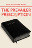 The Prevailer Prescription
