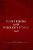 Secret Keepers and Weber City Stories