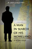 A Man in Search of His Homeland: A Story Told