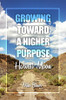 Growing Toward a Higher Purpose: Harvest Moon
