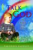 I Talk To God: Yo Hablo Con Dios