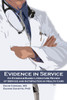Evidence in Service: An Evidence-Based Literature Review of Service and Satisfaction in Health Care
