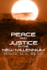 Peace and Justice in the New Millennium