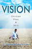 The Vision: Christian Plays & Skits