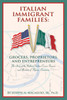 Italian Immigrant Families: Grocers, Proprietors, and Entrepeneurs