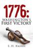 1776: Washington's First Victory