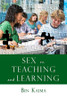 Sex vs. Teaching and Learning