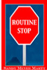 Routine Stop by Sandy Meyer Marty