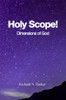 Holy Scope! Dimensions of God