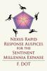 Nexus Rapid Response Auspices for the Sentinent Millennia Expanse