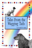 Tales From the Wagging Tails