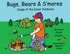 Bugs, Bears and S'mores: Songs of the Great Outdoors