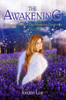 The Awakening: First in the Series of The Seraphim Chronicles