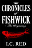 The Chronicles of Fishwick - The Beginning