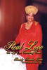 Real Love: The Life of an Extraordinary Woman