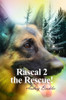 Rascal 2 the Rescue!