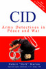 CID: Army Detectives in Peace and War